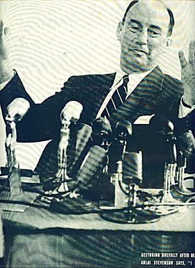 ADLAI STEVENSON -Unsuccessful Candidate STORY (Image1)