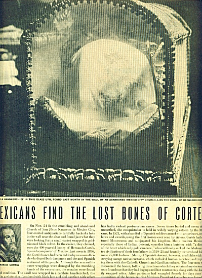 1946 Mexicans find the lost bones of CORTES (Image1)