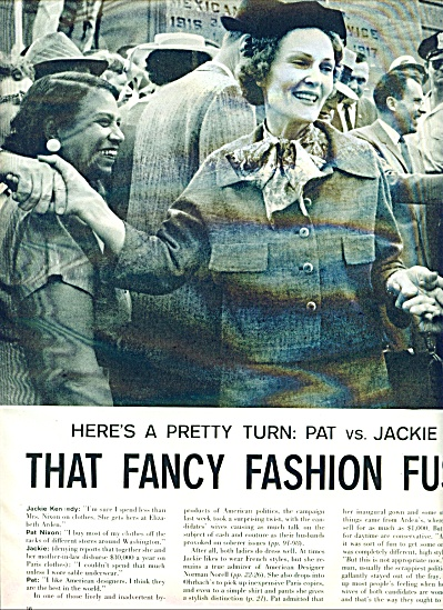 1960= Fashion Fuss Pat Nixon Vs. Jackie Kennedy Story