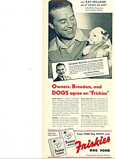 1948 -  Friskies dog food - RAY MILLAND (Image1)