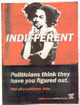 Click here to enlarge image and see more about item 120704XB: OLD Piss Off a POLITICIAN VOTE Indifferent AD