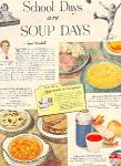 1951 CAMPBELL SOUP SCHOOL DAYS ARE SOUP DAYS