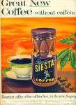 Click here to enlarge image and see more about item R3941: Siesta Coffee ad - 1962