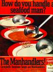 1969 -  The Manhandlers -Campbells soup ad