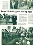 1964 -  Ancient strife in Cyprus fires up aga