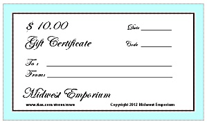$10.00 Gift Certificate From The Midwest Emporium