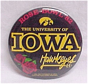 1982 University of Iowa IA Hawkeyes Rose Bowl Pinback Badge (Image1)