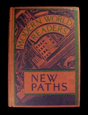 New Paths Reader 1934 Modern World Readers (Image1)