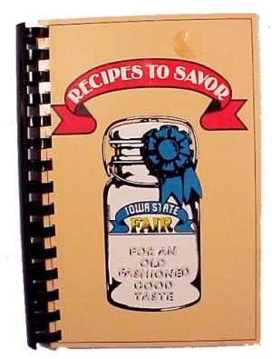 Recipes to Savor 1988 Iowa State Fair Cookbook Cook Book IA (Image1)