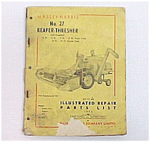 Massey-harris No 27 Reaper-thresher Repair Parts List