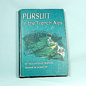 Pursuit In The Alps 1963 Teen Young Adult Book Adventure
