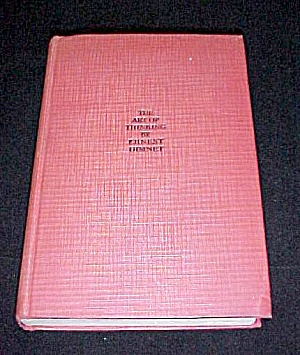 Vintage 1930 Book The Art Of Thinking By Ernest Dimnet
