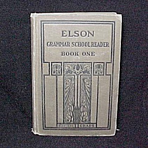 1911 Elson Grammar School Reader Book One