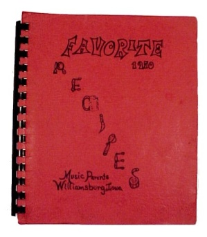 Favorite Recipes Music Parents Williamsburg Iowa Cookbook