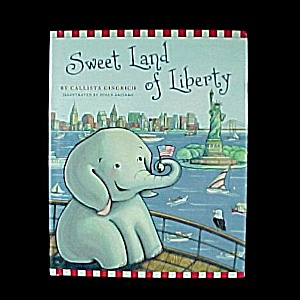 Sweet Land of Liberty Children's History Book Callista Gingrich New (Image1)