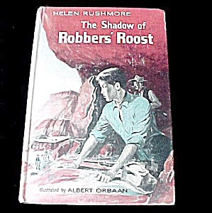 1960 Young Adult Book The Shadow Of Robbers Roost