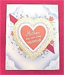 Click here to enlarge image and see more about item 246: Vintage 1940s Valentine Day Card Mother Ribbon Heart