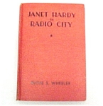 Click here to enlarge image and see more about item 47581: 1935 Girls Series Book JANET HARDY in Radio City HC