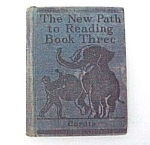 Click here to enlarge image and see more about item 51531:  1929 School Reader The New Path to Reading Book Three