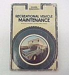 1973 Recreational Motor Vehicle Maintenance Manual Book