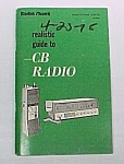 1974 Radio Shack Realistic Guide to CB Radio Manual