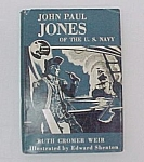 Click here to enlarge image and see more about item 72605: John Paul Jones of US Navy 1958 Ruth Weir Young Adult