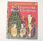 Click here to enlarge image and see more about item 77434: The Chipmunks Merry Christmas - 1959 LIttle Golden Book