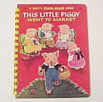 Click here to enlarge image and see more about item 77453: This Little Piggy Went to Market 1953 Baby Wonder Book