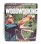 Click here to enlarge image and see more about item 77910: Complete Book of WOODWORKING Home Repair Building 1979