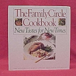 Click here to enlarge image and see more about item 77922: 1992 Family Circle Cookbook - New Tastes for New Times
