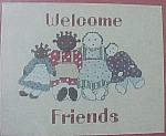 Click here to enlarge image and see more about item 82625: Welcome Friends Country Counted Cross Stitch Kit