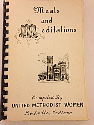 MEALS & MEDITATIONS - METHODIST COOKBOOK (Image1)