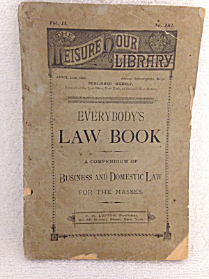 Everybody's Law Book Vol. II No. 187 copyright 1887  (Image1)