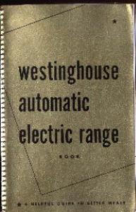 Cookbook - Westinghouse Automatic Range Book