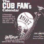 Click here to enlarge image and see more about item 35-e24: 1987 CUB FAN'S BASEBALL MEMORABILIA CALENDAR