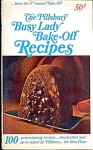 PILLSBURY BUSY LADY BAKE-OFF RECIPES