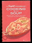 Click here to enlarge image and see more about item 39-75: CAMPBELL COOKBOOK COOKING WITH SOUP 1969