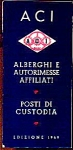 Click here to enlarge image and see more about item 64-57: ACI, ALBERGHI E AUTORIMESSE AFFILIATI 1949