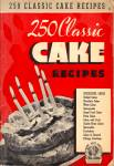 250 Classic Cake Recipes cookbook Ruth Berolzheimer