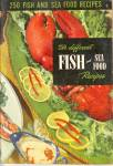 250 Fish and Sea Food Recipes Cookbook Ruth Berolzheime