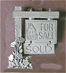 Click here to enlarge image and see more about item 03834: All Pewter For Sale Realtor Pin