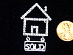 Click here to enlarge image and see more about item FP-1150: House with Sold Sign in 'diamonds' Pin