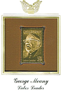 George Meany 22kt Gold Replica Stamp