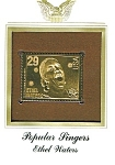 Click here to enlarge image and see more about item POCS1073: 22kt Gold Foil Ethel Waters Stamp