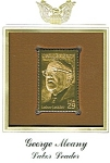 Click here to enlarge image and see more about item POCS364: George Meany 22kt Gold Replica Stamp