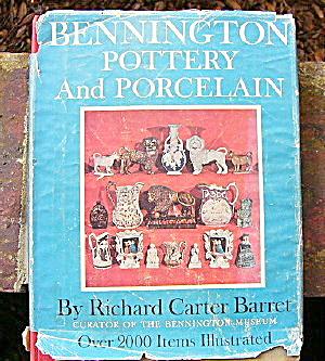 Bennington Pottery and Porcelain - book by Barret (Image1)