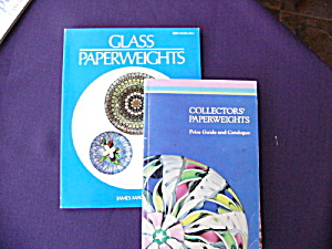Glass Paperweights And Collector's Paperweights (2 Bks)