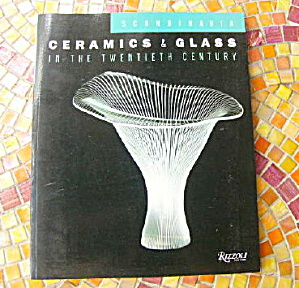 Scandinavia Ceramics & Glass in the Twentieth Century (Image1)