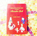 China Half-Figures Called Pincushion Dolls	 - book