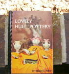 Click here to enlarge image and see more about item GJGHull: Lovely Hull Pottery book by Felker